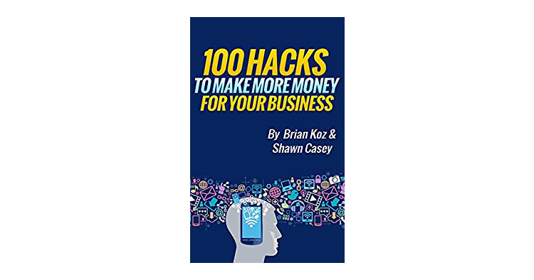 100 Hacks to Make More Money for Your Business Premium eBook