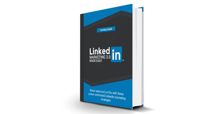 LinkedIn Marketing 3.0 Made Easy