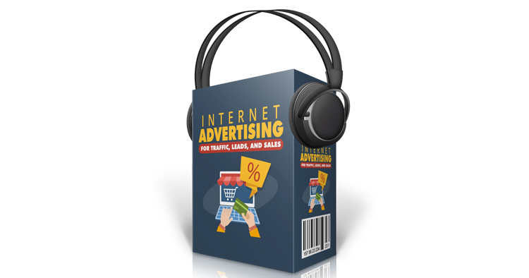 Internet Advertising For Traffic Leads And Sales