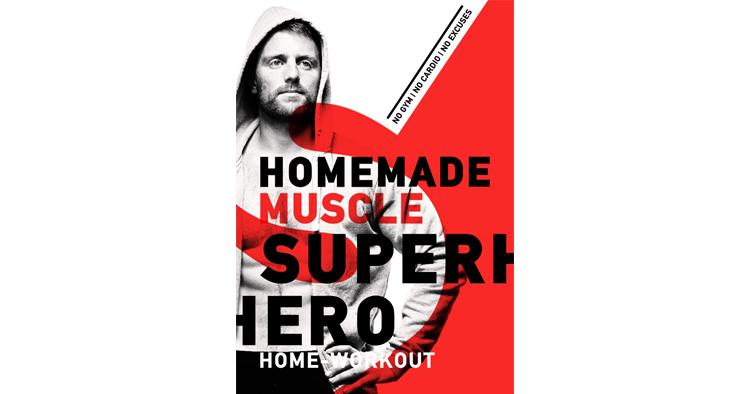 HOMEMADE MUSCLE - Superhero Home Workout