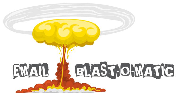 Email Blast-O-Matic + OTO